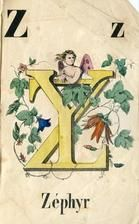09x077 Z, Alphabet Book Illustrations from Winterthur's Magnus Collection